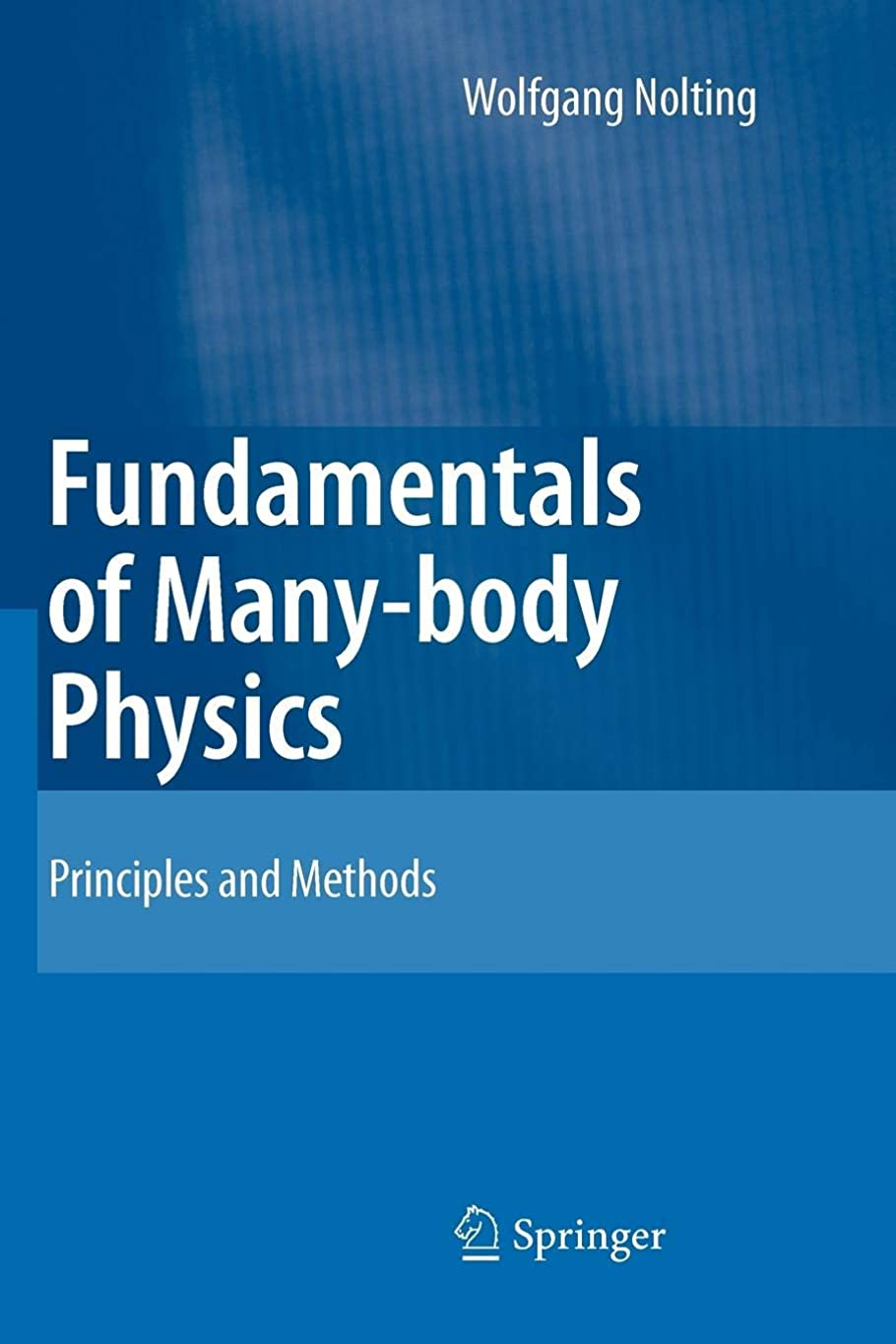 マラソン声を出してメタンFundamentals of Many-body Physics: Principles and Methods
