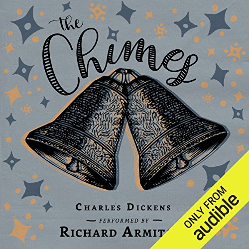 The Chimes                   By:                                                                                                                                 Charles Dickens                               Narrated by:                                                                                                                                 Richard Armitage                      Length: 3 hrs and 40 mins     33 ratings     Overall 4.1