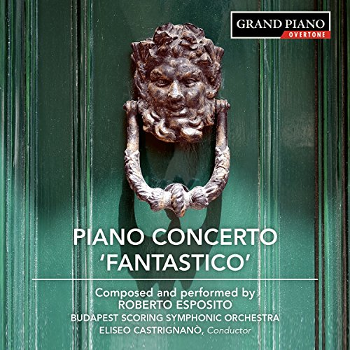 Piano Concerto No. 1, 'Fantastico'