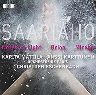 Notes on Light / Orion / Mirage by KAIJA SAARIAHO (2008-09-09)