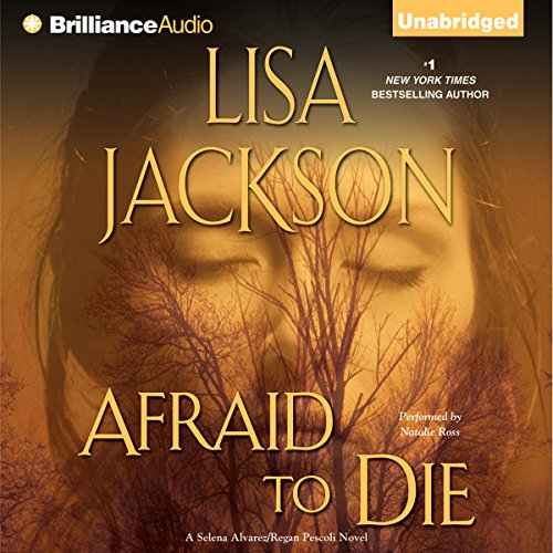 Afraid to Die Audiobook By Lisa Jackson cover art