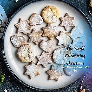 The World Celebrating Christmas - Solo Piano Music, Vol. 10