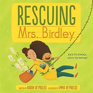 Rescuing Mrs. Birdley (English Edition)