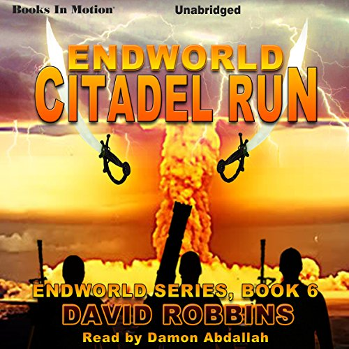 Endworld: Citadel Run audiobook cover art