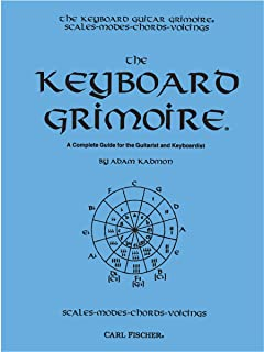 The Keyboard Grimoire: A Complete Guide for the Guitarist an