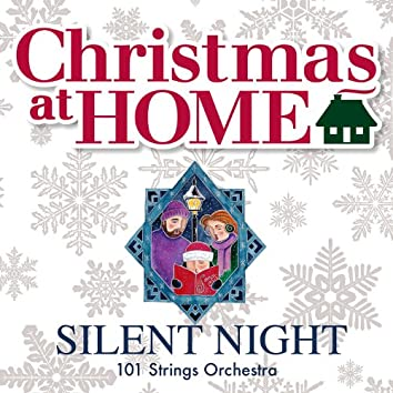 Christmas at Home: Silent Night