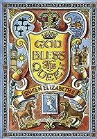 God Bless the Queen: Queen Elizabeth (British Values)