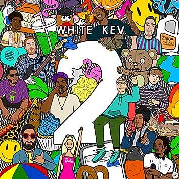 WHITE KEV 2