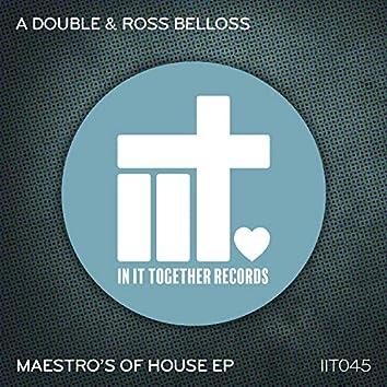 Maestro's Of House EP