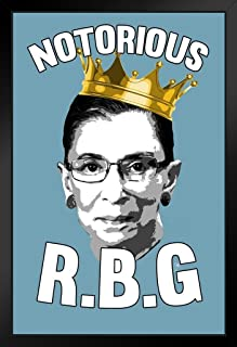 The Notorious RBG Ruth Bader Ginsburg R.B.G. Funny US History Supreme Court Judge Womens Feminist Feminism Political Inspirational Empowerment Lawyer Gifts Black Wood Framed Art Poster 14x20