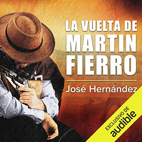 La Vuelta de Martin Fierro [The Return of Martin Fierro]  By  cover art
