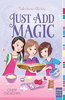 Just Add Magic, 1