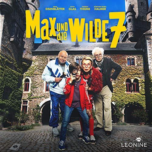 Max und die Wilde 7. Das Hörspiel zum Film Titelbild