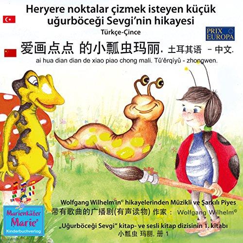 Heryere noktalar çizmek isteyen küçük ugurböcegi Sevgi'nin hikayesi. Türkçe - Çince audiobook cover art