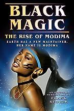 Black Magic: The Rise of Modima