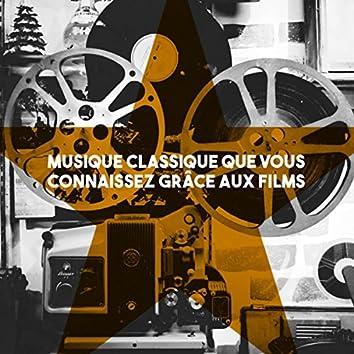 Musique Classique que vous connaissez grâce aux films