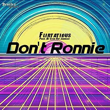 Don't Ronnie