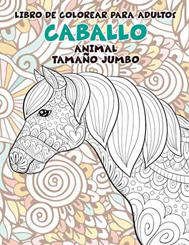 Libro de colorear para adultos - Tamaño jumbo - Animal - Caballo