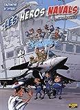 Les Héros Navals Tome 1 - Gags En Rafale