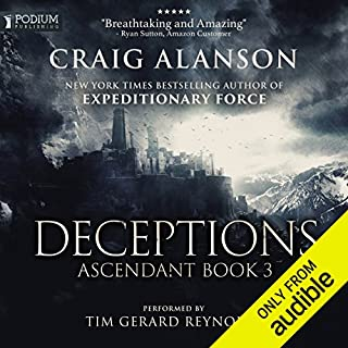 Deceptions     Ascendant, Book 3              Written by:                                                                                                                                 Craig Alanson                               Narrated by:                                                                                                                                 Tim Gerard Reynolds                      Length: 16 hrs and 46 mins     128 ratings     Overall 4.6