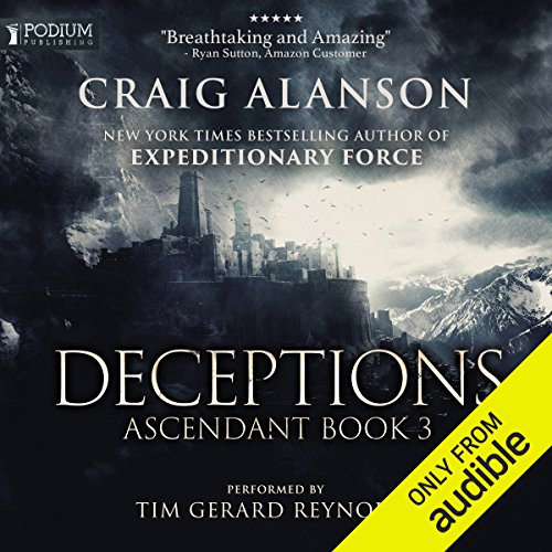 Deceptions     Ascendant, Book 3              Written by:                                                                                                                                 Craig Alanson                               Narrated by:                                                                                                                                 Tim Gerard Reynolds                      Length: 16 hrs and 46 mins     115 ratings     Overall 4.6