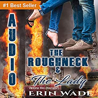 The Roughneck & the Lady                   By:                                                                                                                                 Erin Wade                               Narrated by:                                                                                                                                 Victoria Mei                      Length: 7 hrs and 5 mins     92 ratings     Overall 4.3