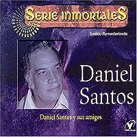 Daniel Santos Y Sus Amigos