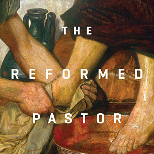 The Reformed Pastor Teaching Series audiobook cover art
