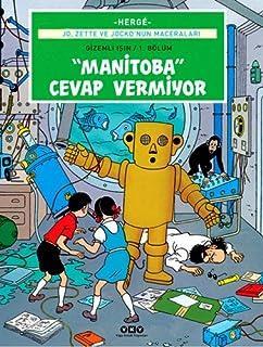 Jo, Zette ve Jocko'nun Maceraları 3 - Manitoba Cevap Vermiyor