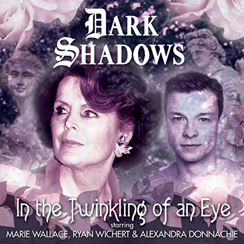 Dark Shadows - In the Twinkling of an Eye audiobook cover art