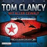 Mit aller Gewalt - Tom Clancy