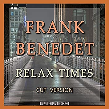 Relax Times (Cut Version)