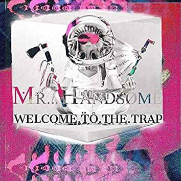 Welcome.To.The.Trap