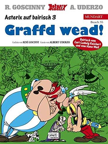 Asterix Mundart Bayrisch III: Graffd wead