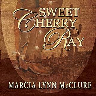 Sweet Cherry Ray audiobook cover art