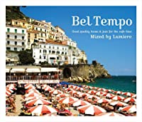 Bel Tempo~Good quality bossa&jazz for the cafe time~Mixed by Lumiere