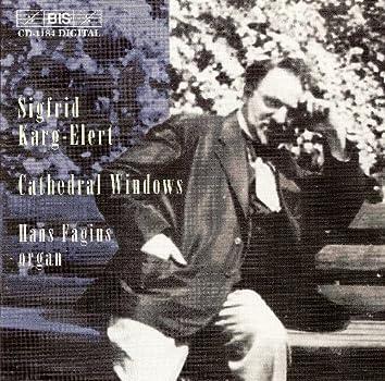 Karg-Elert: Works for Organ