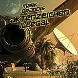 Mark Brandis – Folge 15 – Aktenzeichen: illegal