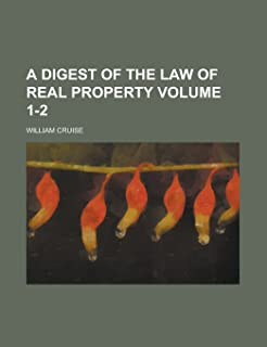 A Digest of the Law of Real Property Volume 1-2