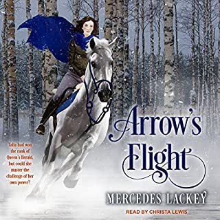 Arrow's Flight     Heralds of Valdemar series, Book 2              By:                                                                                                                                 Mercedes Lackey                               Narrated by:                                                                                                                                 Christa Lewis                      Length: 9 hrs and 52 mins     302 ratings     Overall 4.8
