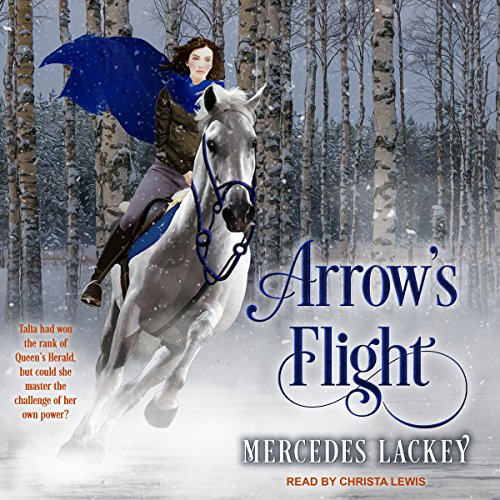 Arrow's Flight     Heralds of Valdemar series, Book 2              By:                                                                                                                                 Mercedes Lackey                               Narrated by:                                                                                                                                 Christa Lewis                      Length: 9 hrs and 52 mins     346 ratings     Overall 4.8