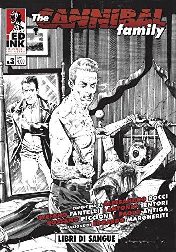 The cannibal family. Libri di sangue (Vol. 3)