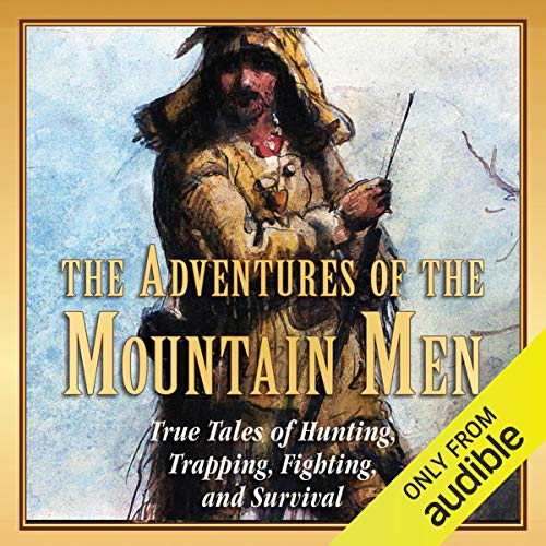 The Adventures of the Mountain Men audiobook cover art