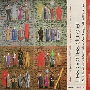 """Ben-Haim, Weinberg, Bronner : """"Les Portes du ciel"""" - Musique juive du XXe ciècle pour violon - volume I"""