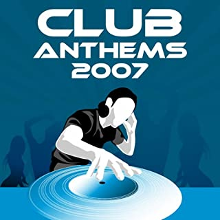 Best club anthems 2007 Reviews