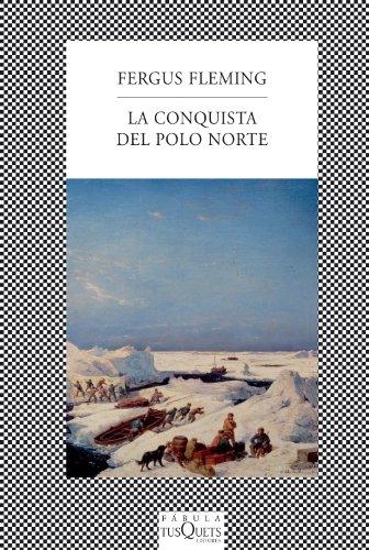 La conquista del Polo Norte (FÁBULA)