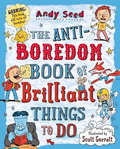 Anti Boredom Book Brilliant Things To Do
