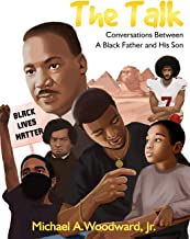The Talk: Conversations Between A Black Father And His Son