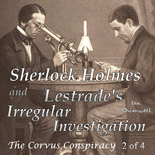 Couverture de Sherlock Holmes and Lestrade's Irregular Investigation (The Corvus Conspiracy 2 of 4)