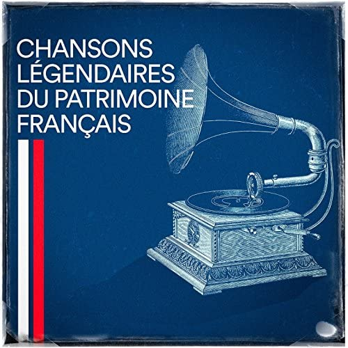 Variété Française, Chansons françaises, Compilation Titres cultes de la Chanson Française